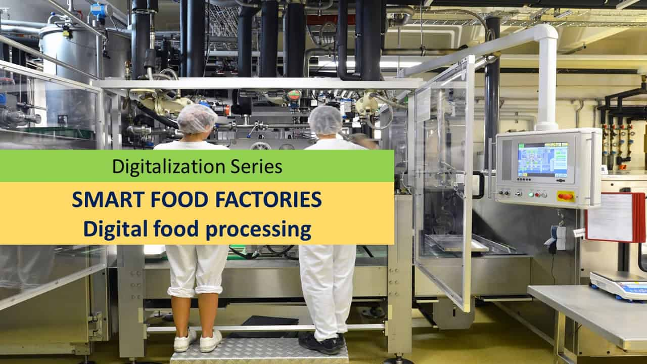 Digital food processing – driver for manufacturers embrace of Industry 4.0