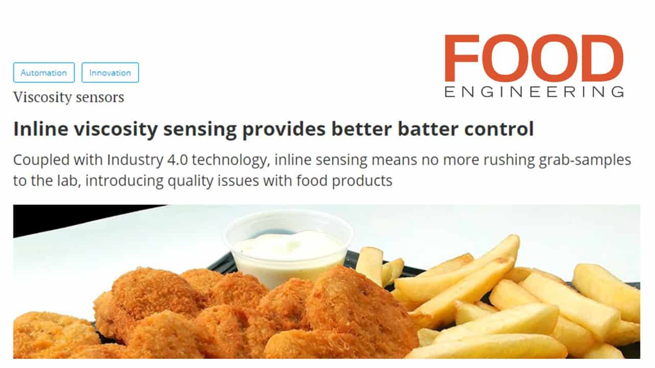 "Food Engineering Magazine features Rheonics – ""Inline viscosity sensing provides better batter control"""